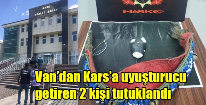 Van'dan Kars'a uyuşturucu getiren 2 kişi tutuklandı